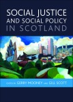 Social justice and social policy in Scotland [FC]