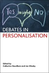 Debates in personalisation [FC]
