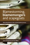 Blamestorming, blamemongers and scapegoats [FC]