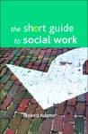 The short guide to social work [FC]