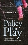Policy for play [FC]