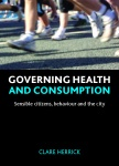 Governing health and consumption [FC]