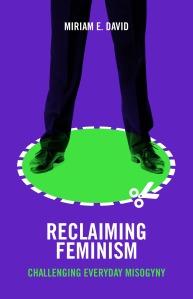 Reclaiming feminism [FC]