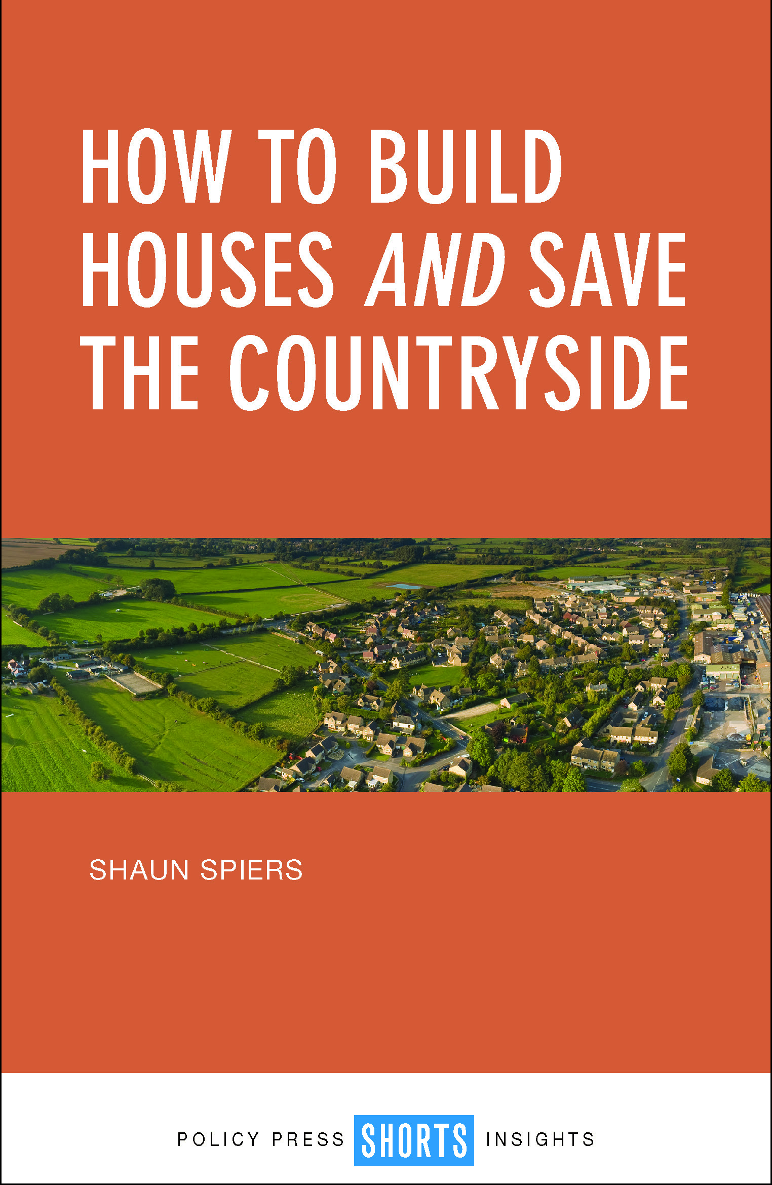 How to build houses and save the countryside [FC]